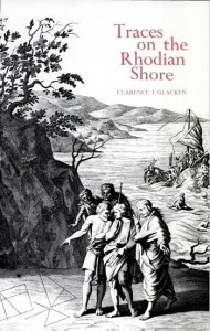 "Clarence Glacken's ""Traces on the Rhodian Shore"