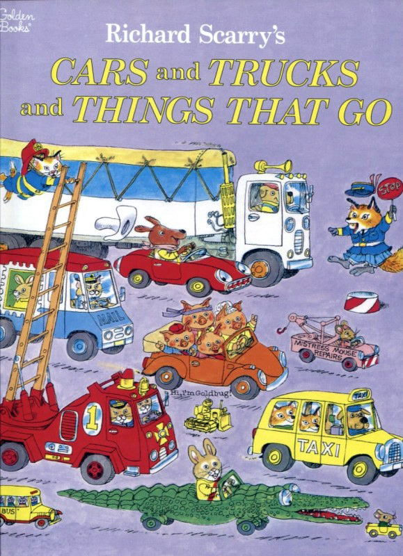 "Richard Scarry's ""Cars and Trucks and Things That Go"""
